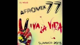Afromix 77 - Dj Nello - 072015
