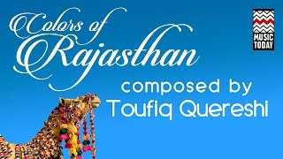 colours of rajasthan audio jukebox instrumental classical taufiq qureshi