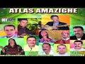 ATLAS AMAZIGH - اغاني رائعة جدا على إيقاعات أطلسية أمازيغية للفنانين الكبار