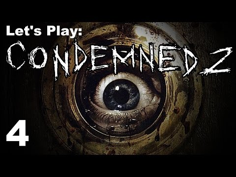 Let's Play Condemned 2 - Part 4 - HD Gameplay / Walkthrough PS3
