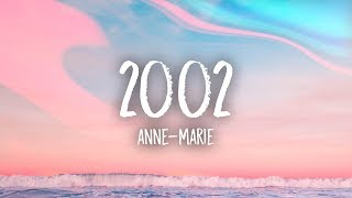 Anne-marie - 2002  Lyrics