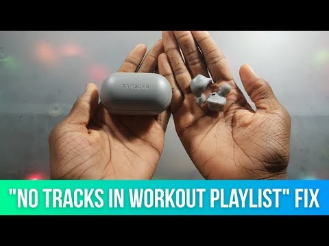 """How to Fix """"No Tracks in Workout Playlist"""" on Samsung Gear IconX (2018)"""