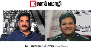 KH answers Ghibran (Music Director) this week