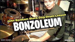 John Bonham Black Dog * Drum Lesson  *studio Version  Led Zeppelin