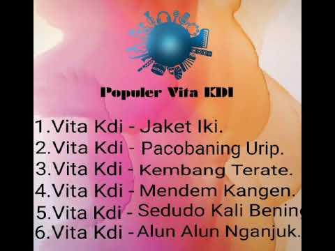 Pilihan 7 Lagu Top Vita Kdi .