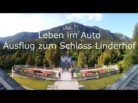 Leben Im Auto | Ausflug Zum Schloss Linderhof In Bayern