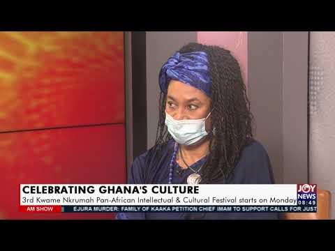 Celebrating Ghana's Culture: 3rd Kwame Nkrumah Pan-African Intellectual & Cultural Festival(15-9-21)