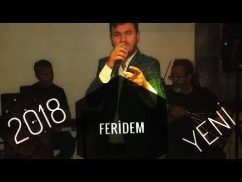 MEMET KALKAN 2017 2018 FERİDEM U.H SÜPER #YENİ