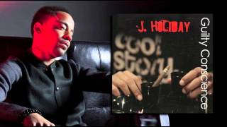 "J. Holiday - Guilty Conscience (Prod. By Patrick ""GuitarBoy"" Hayes & Phil Cornish)"