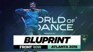 Bluprint | FrontRow | World of Dance Atlanta 2018 | #WODATL18