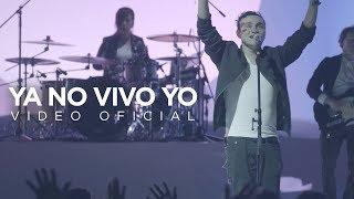 Generación 12 – Ya No Vivo Yo (Video Oficial)