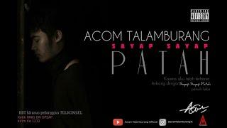 Download Mp3 Acom Talamburang - Sayap Sayap Patah   Lyric