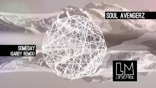 "Soul Avengerz ""Someday"" (Gardy Remix) - Video Teaser"