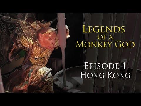 A Monkey God E1: Hong Kong
