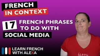 17 French phrases to do with social media