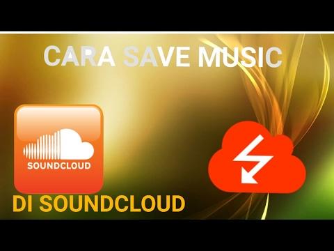Cara Download Music Di SoundCloud Dengan Mudah Dan Gratis #TutorialAndroid