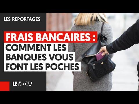 FRAIS BANCAIRES : COMMENT LES BANQUES VOUS FONT LES POCHES