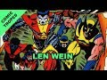 Remembering Len Wein, Creator of Modern-Era X-Men - Comic Tropes (Episode 70)