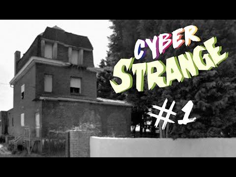 Cyber Strange #1 - La maison hantée de Hem
