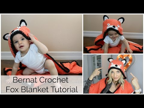 How to Crochet a Fox Blanket with Hood Tutorial