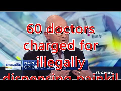 60-doctors-charged-for-illegally-dispensing-painkillers