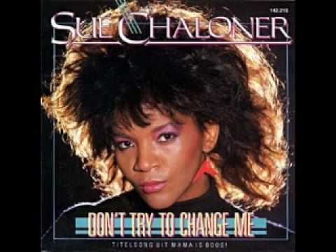 Sue Chaloner - Don't try to change me (1986)
