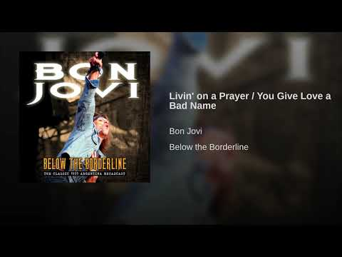 Livin' on a Prayer / You Give Love a Bad Name Mp3