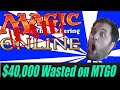 I've Wasted $40,000 On Magic Online I am Done -MTGHeadQuarters