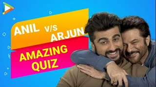 Arjun Kapoor & Anil Kapoor PLAY The Most HILARIOUS QUIZ Ever | Mubarakan