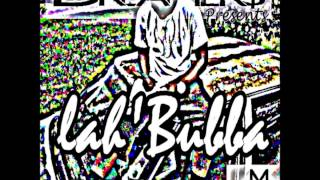 Download lahBubba - ima Ball MP3 song and Music Video