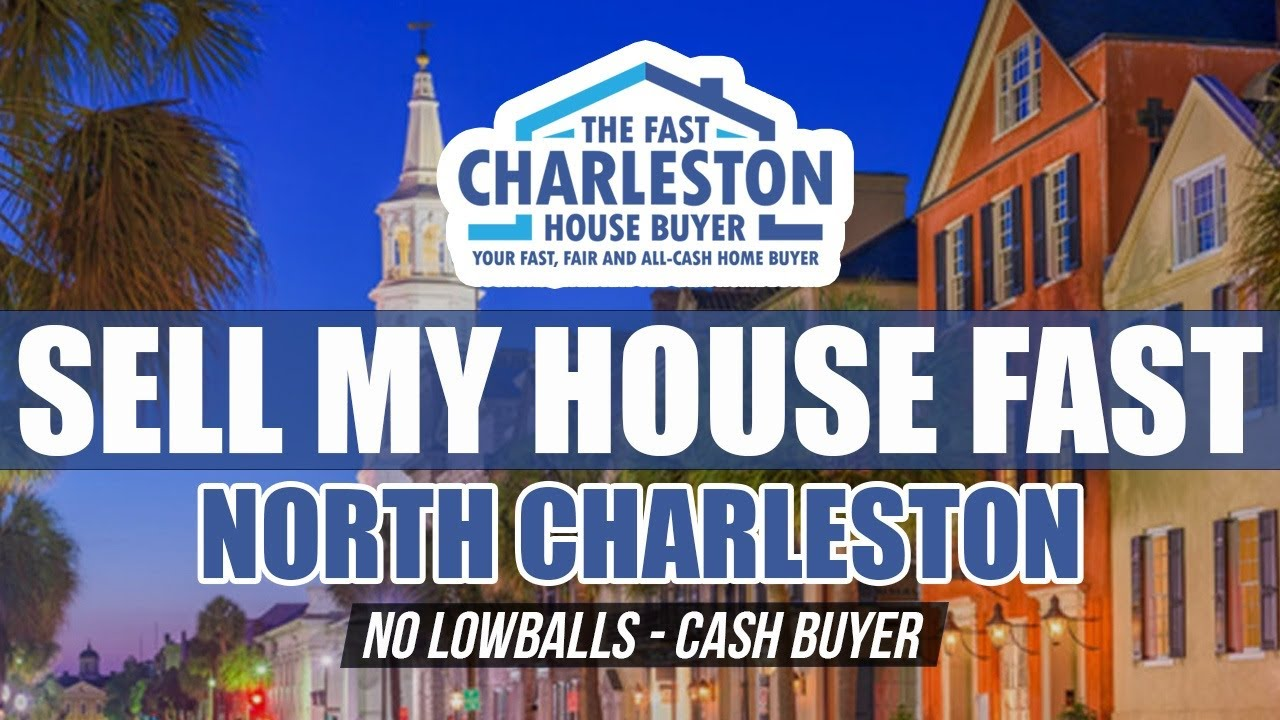🆕 Sell My House Fast North Charleston SC - Buy My House Fast North Charleston SC - Top Video