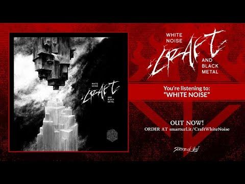 Craft - White Noise