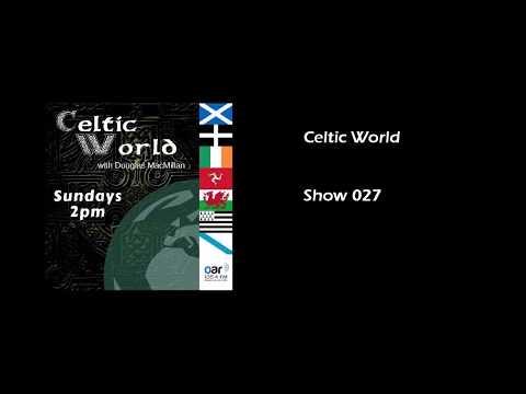 Celtic World   Show 027