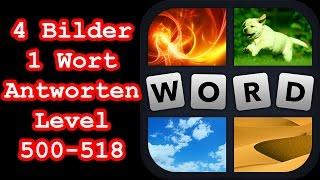 4 Bilder 1 Wort - Level 500-518 - Löse 5 Rätsel aus dem Bereich - Lösungen Antworten