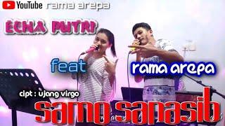 DENDANG MINANG    SAMO SANASIB-COVER RAMA AREPA FEAT ECHA PUTRI    AREPA LIVE MUSIC KN7000