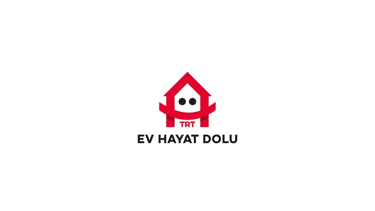 TRT ile #EvHayatDolu 🏡