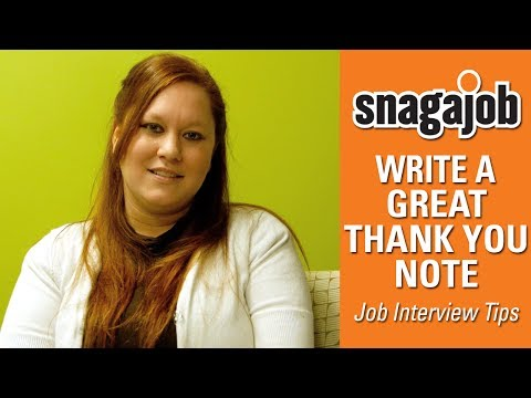 Job Interview Tips (Part 7): Write a Great Thank You Note