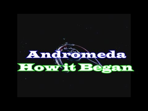 Andromeda: How it Began