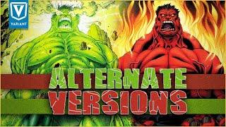 Alternate Versions Of The Hulk!