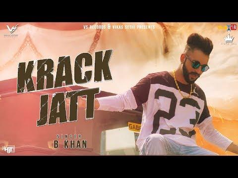 krack-jatt---full-video-2018-|-b-khan-|-new-punjabi-song-2018-|-vs-records