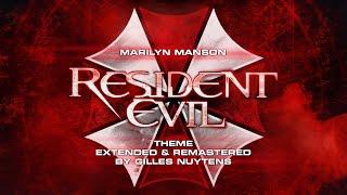 Marilyn Manson - Resident Evil - Theme [Extended & Remastered by Gilles Nuytens]