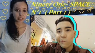 NINETY ONE - SPACE N°1 ( Part 1 ) _ REACTION