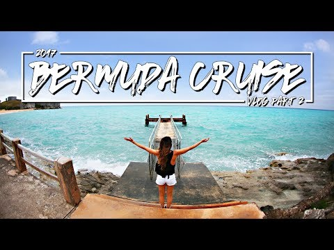 Bermuda Vacation Part 2 - TRAVEL VLOG 2017 - Anthem of the Seas Cruise