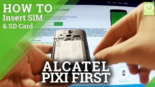 How to Insert SIM & SD in ALCATEL One Touch Pixi First  - Set Up SIM Card