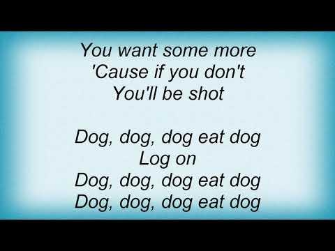 Ted Nugent - Dog Eat Dog Lyrics