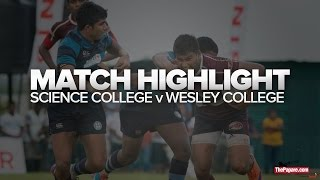 Match Highlights - Science College v Wesley College - Schools Rugby 2016
