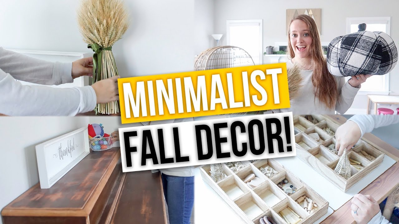 Minimalist Fall Decorate With Me 2019 Fall Home Decor Toy Rotation