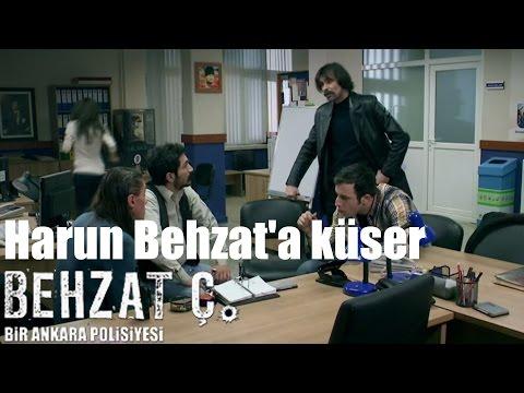 Behzat Ç. - Harun Behzat'a Küser