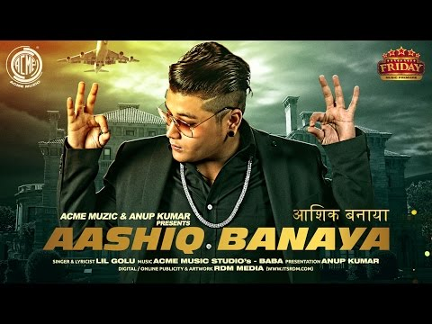 Aashiq Banaya | Lil Golu | Audio | Friday Music Premiere