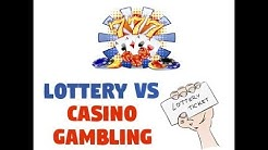 Lottery Vs Casino Gambling - What is Worse?